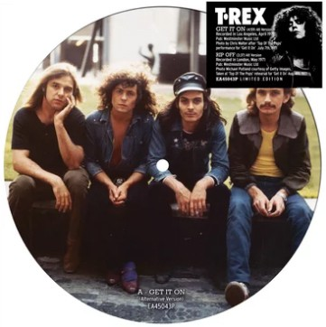 Buy Online T. Rex - Get It On / Rip Off Picture Disc 7-Inch Vinyl (Alternate Versions)