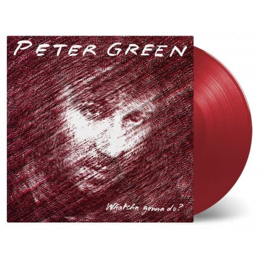 Buy Online Peter Green - Whatcha Gonna Do? Coloured
