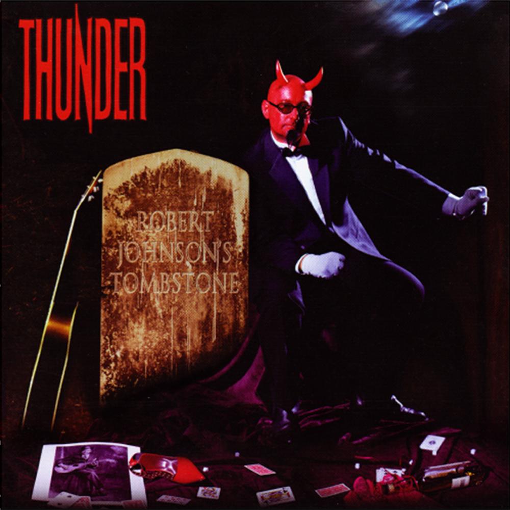 Buy Online Thunder - Robert Johnson's Tombstone