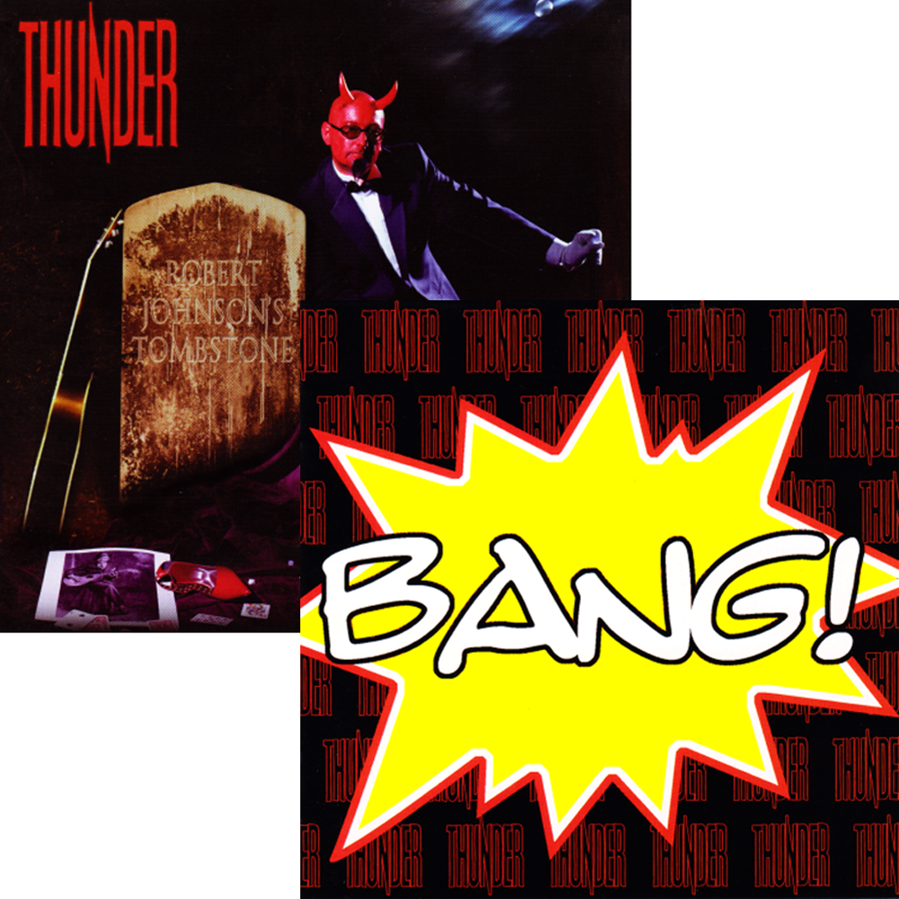 Buy Online Thunder - Bang and Robert Johnson's Tombstone CD's