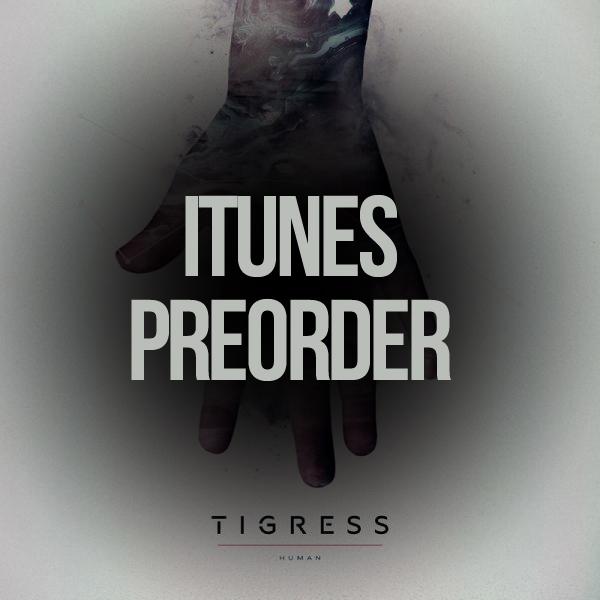 Buy Online Tigress - iTunes Preorder