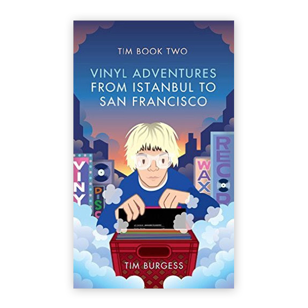 Buy Online Tim Burgess - LIMITED Tim Book Two: Vinyl Adventures From Istanbul To San Francisco Book (Signed Limited Hardback Book - 500 Only Worldwide)