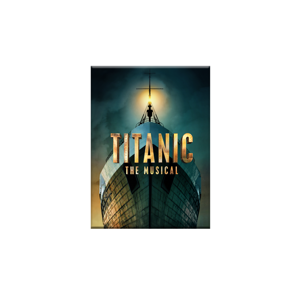 Buy Online Titanic The Musical - Magnet