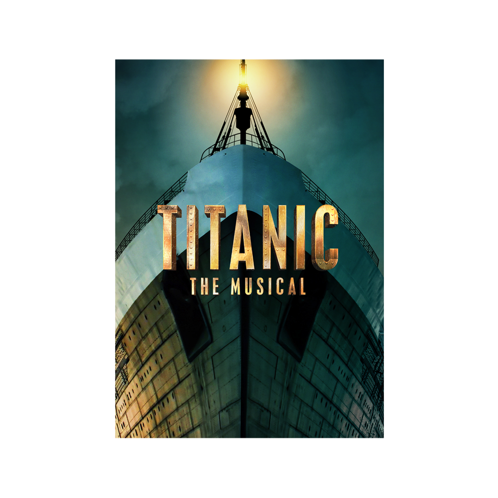 Buy Online Titanic The Musical - Brochure