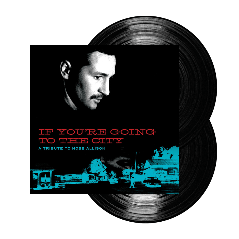Buy Online Various Artists - If You're Going To The City: A Tribute To Mose Allison Double Vinyl