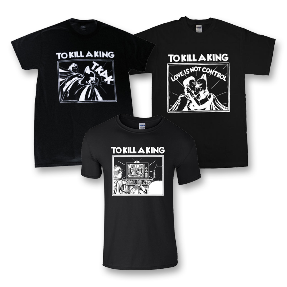 Buy Online To Kill A King - T-Shirt Trilogy Package