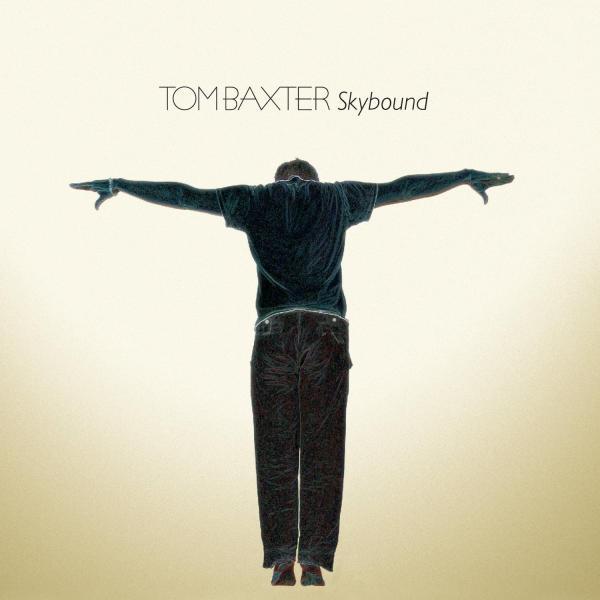 Buy Online Tom Baxter - Skybound CD Album