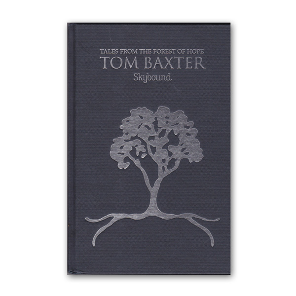 Buy Online Tom Baxter - Skybound Book (Tales From The Forest Of Hope)