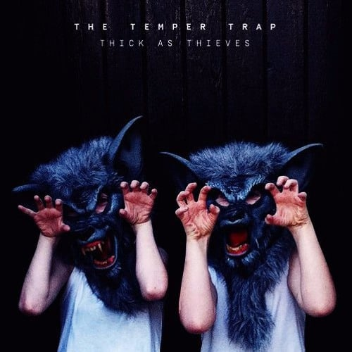Buy Online The Temper Trap - Thick As Thieves