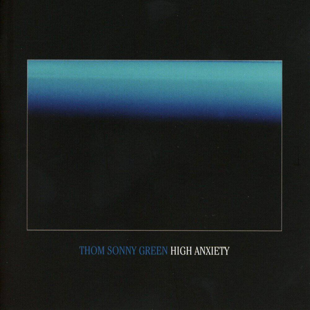Buy Online Thom Sonny Green - High Anxiety