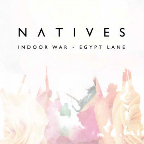Buy Online Natives - Indoor War Egypt Lane CD Album