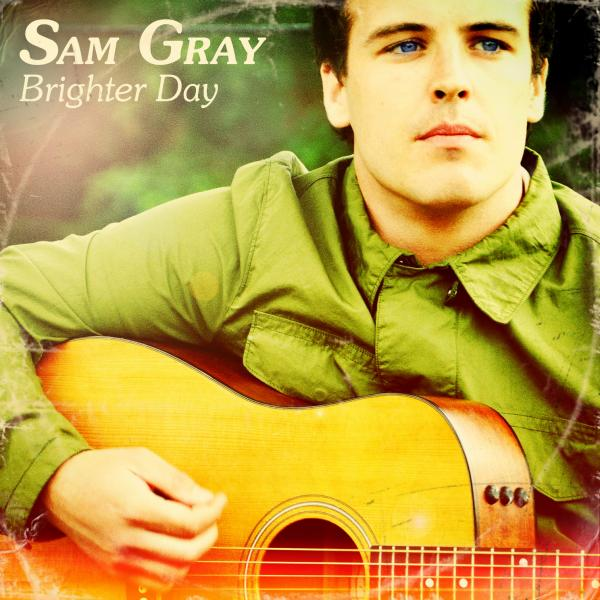Buy Online Sam Gray - Brighter Day CD Album