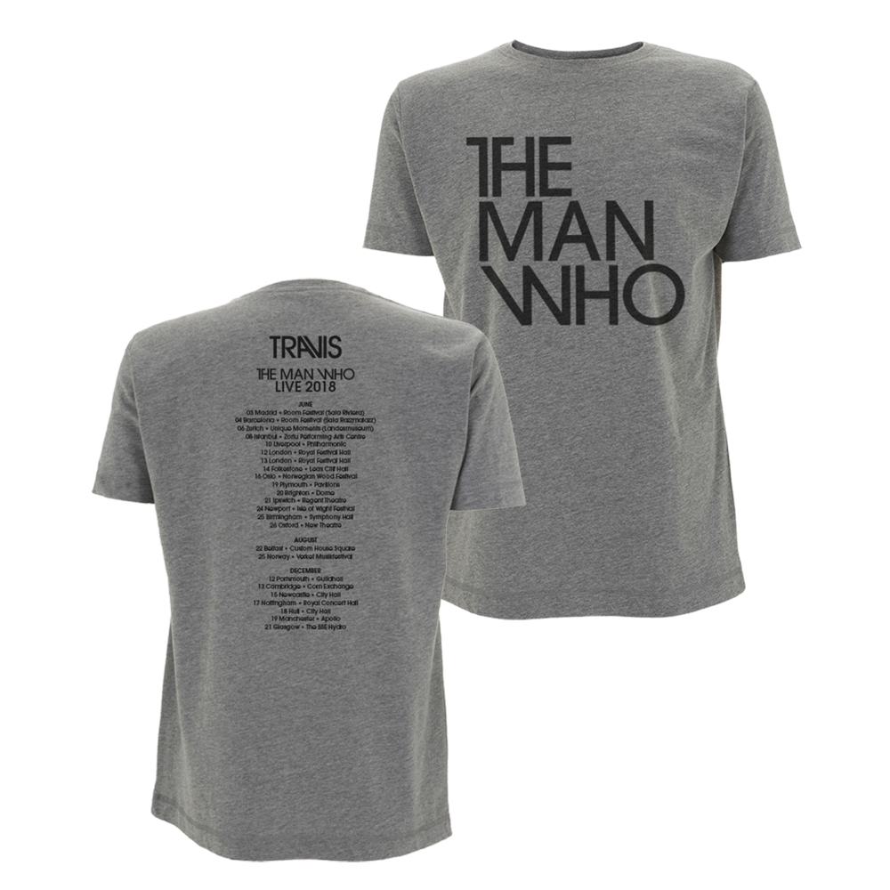 Buy Online Travis - The Man Who 2018 Tour T-Shirt (Grey)