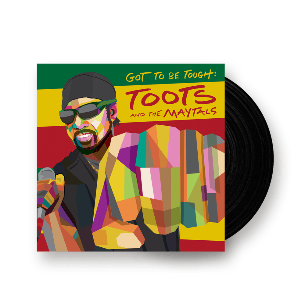 Buy Online Toots and the Maytals - Got To Be Tough
