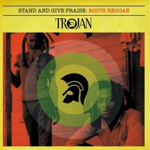 Buy Online Various Artists - Stand And Give Praise - Trojan Roots
