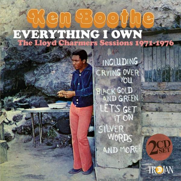 Buy Online Ken Boothe - Everything I Own: The Lloyd Charmers Sessions 1971-1976