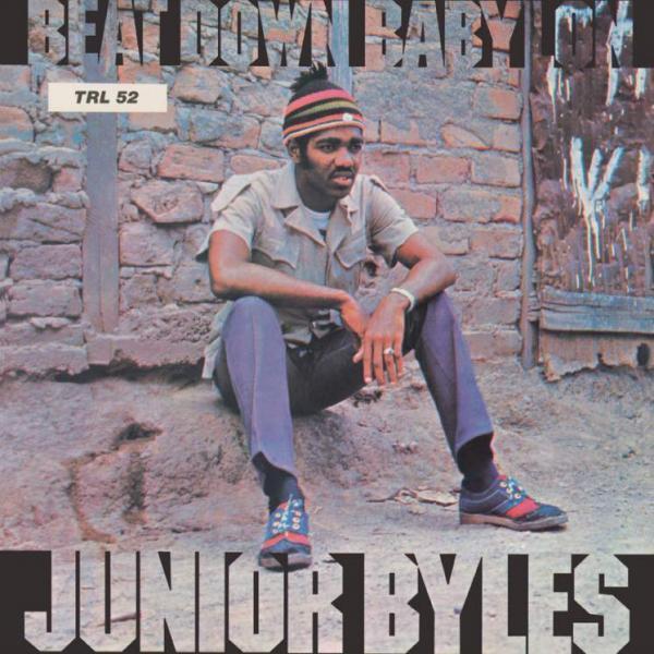 Buy Online Junior Byles - Beat Down Babylon