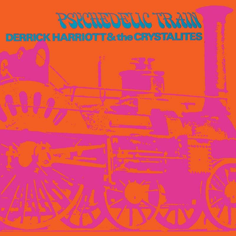 Buy Online Derrick Harriott & The Crystalites - Psychedelic Train - Expanded Edition