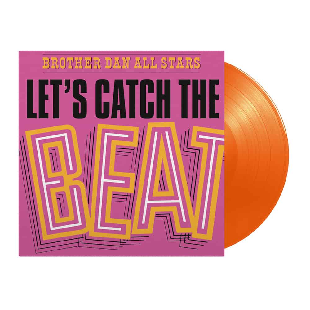 Buy Online Brother Dan All Stars - Lets Catch The Beat Orange