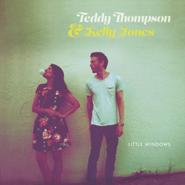 Buy Online Teddy Thompson & Kelly Jones - Little Windows