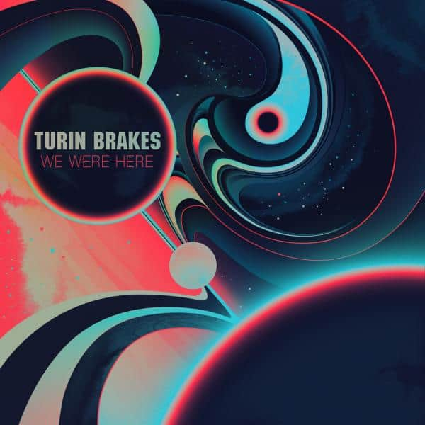 Buy Online Turin Brakes - We Were Here