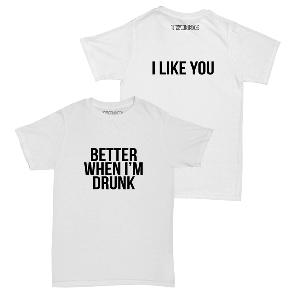 Buy Online Twinnie - Better When I'm Drunk White T-Shirt