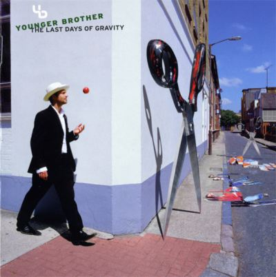 Buy Online Younger Brother - The Last Days Of Gravity CD Album
