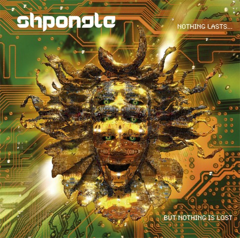 Buy Online Shpongle - Nothing Lasts... But Nothing Is Lost