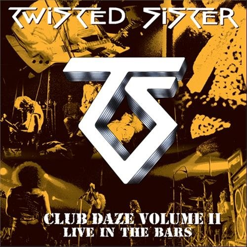 Buy Online Twisted Sister - Club Daze - Vol 2