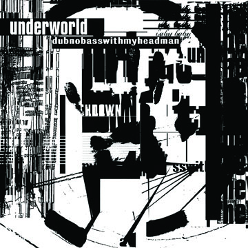 Buy Online Underworld - dubnobasswith myheadman (CD)