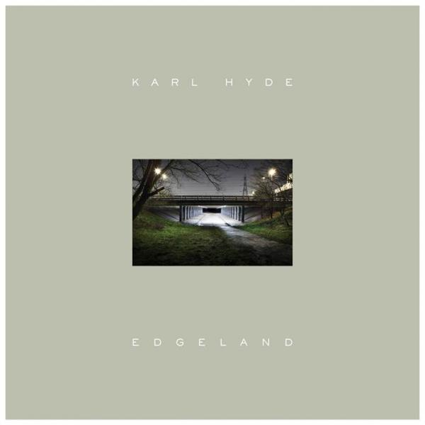 Buy Online Karl Hyde - Edgeland (CD/DVD PAL)