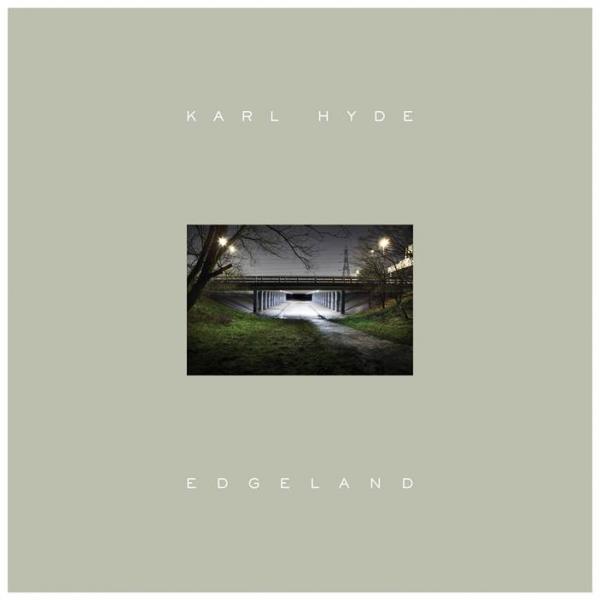 Buy Online Karl Hyde - Edgeland