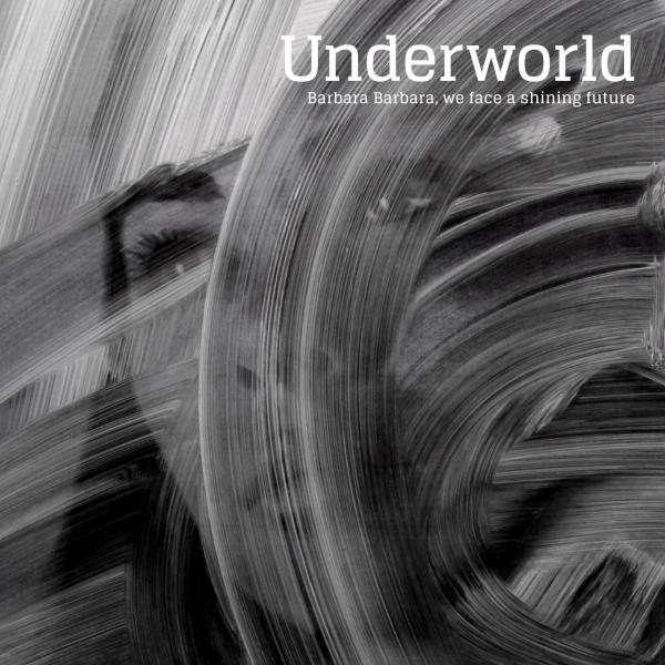 Buy Online Underworld - Barbara Barbara, we face a shining future CD