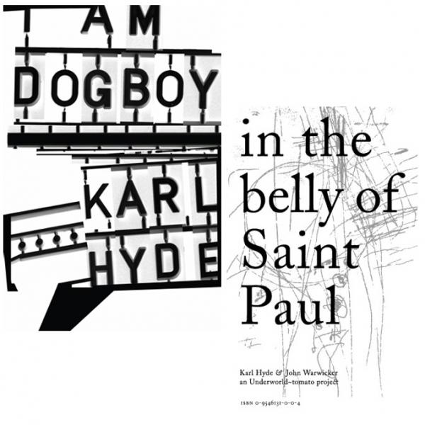 Buy Online Karl Hyde - I Am Dogboy + In The Belly Of St Paul books