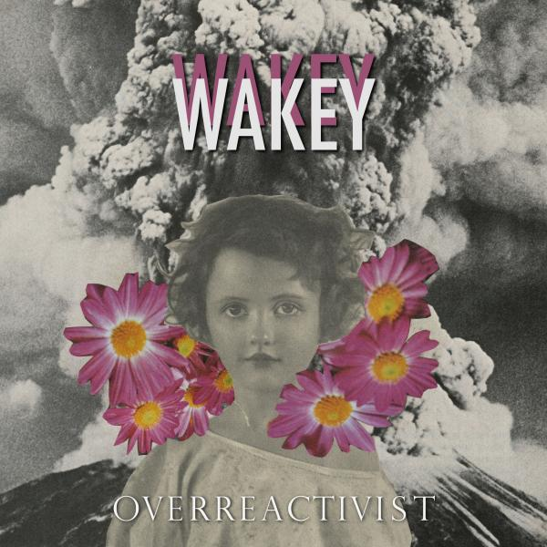 Buy Online Wakey Wakey - Overreactivist CD Album