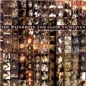 Buy Online The Waterboys - Too Close To Heaven CD Album