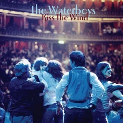 The Waterboys Kiss The Wind Digital Download Official