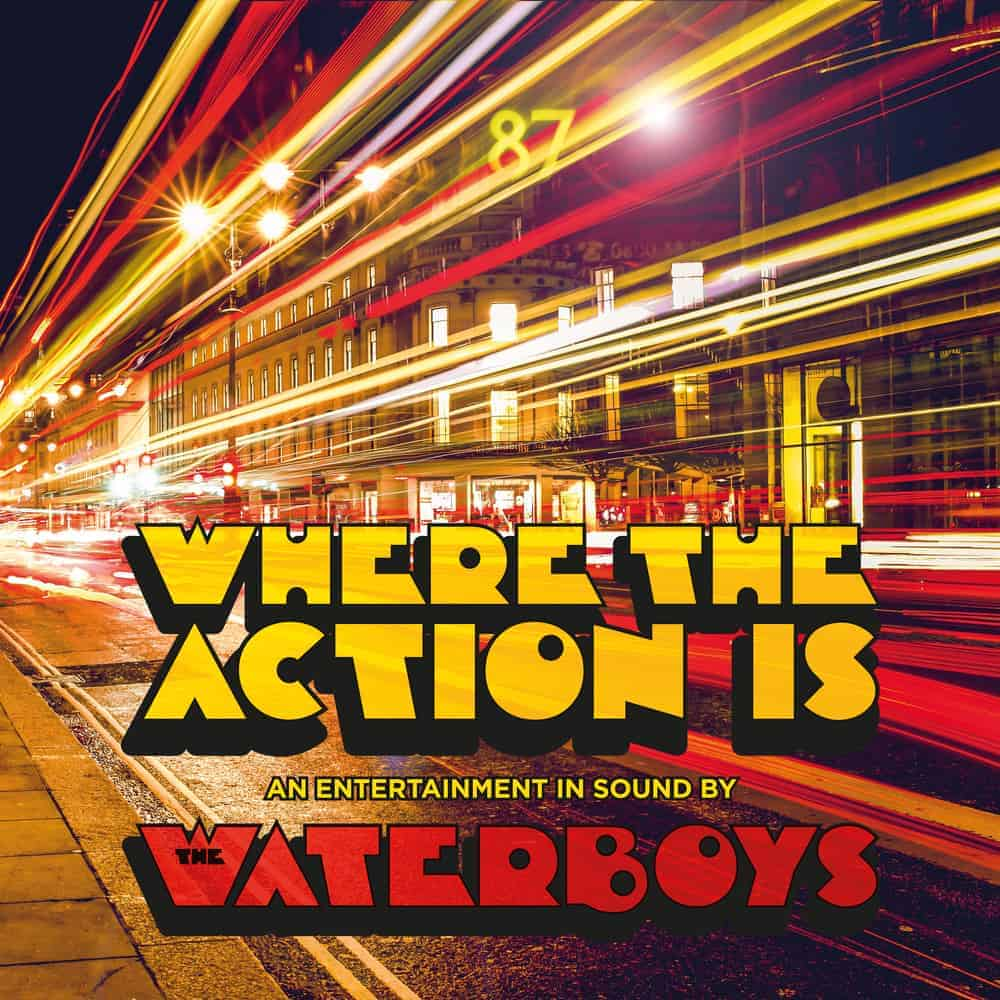 Buy Online Waterboys - Where The Action Is - Digital Album Download
