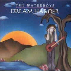 Buy Online Waterboys (The) - Dream Harder