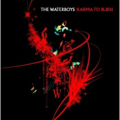 Buy Online The Waterboys - Karma To Burn CD Album