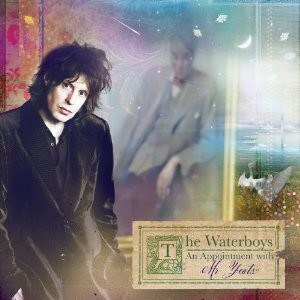 Buy Online The Waterboys - An Appointment With Mr Yeats