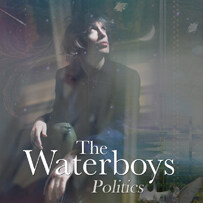 Buy Online The Waterboys - Politics 7-Inch Vinyl (Ltd Edition)