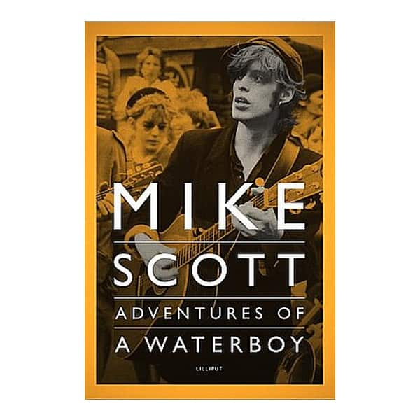 Buy Online Mike Scott - Adventures Of A Waterboy Hardback Book (Not Signed)