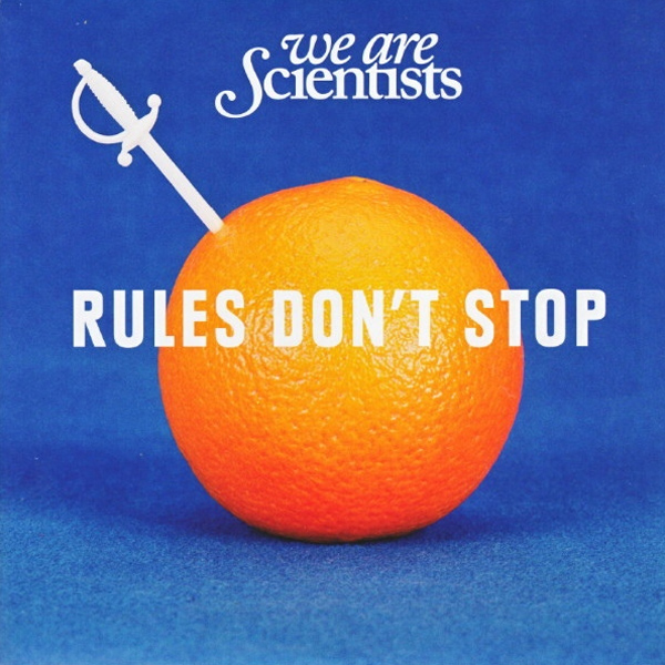 Buy Online We Are Scientists - Rules Don't Stop 7-Inch Single