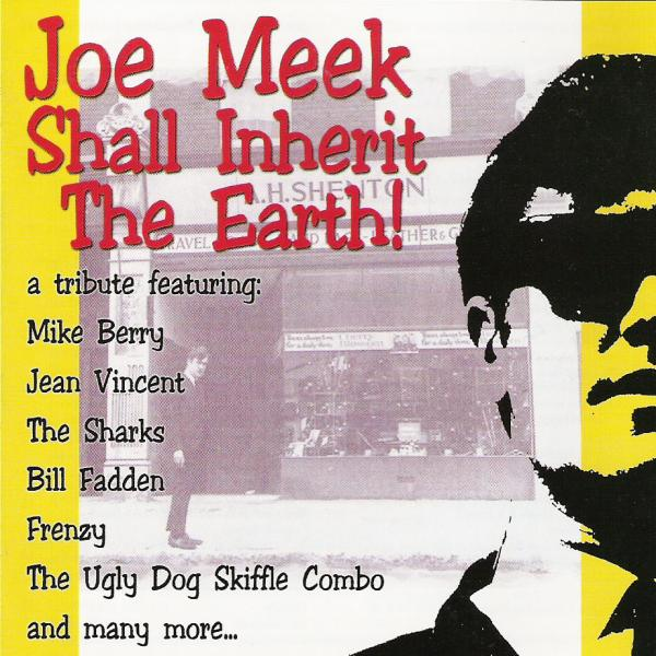 Buy Online Various Artists - Joe Meek Shall Inherit The Earth Vol. 1