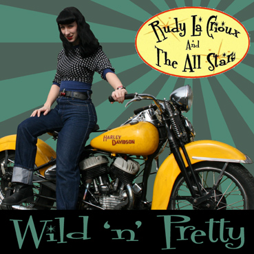 Buy Online Rudy La Crioux & The All Stars - Wild 'N' Pretty