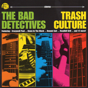 Buy Online The Bad Detectives - Trash Culture