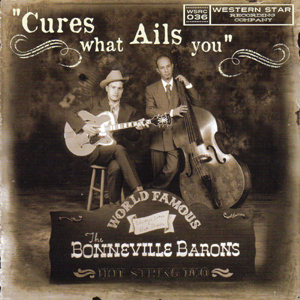 Buy Online The Bonneville Barons - Cures What Ails You CD Album