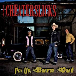 Buy Online The Cheaterslicks - Rev Up, Burn Out