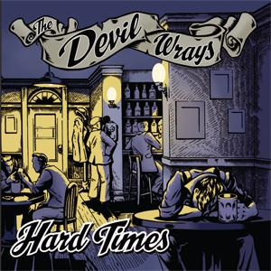 Buy Online The Devil Wrays - Hard Times